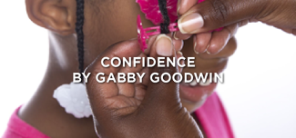 Confidence by Gabby Goodwin